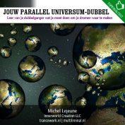 Jouw parallel universum-dubbel