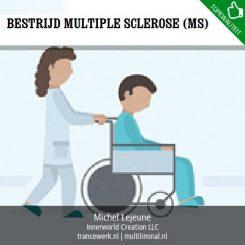 Bestrijd multiple sclerose (MS)