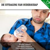 De uitdaging van ouderschap