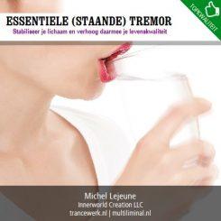 Essentiele (staande) tremor