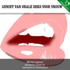 Geniet van orale seks voor vrouwen