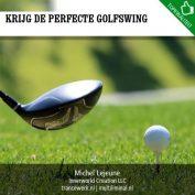 Krijg de perfecte golfswing