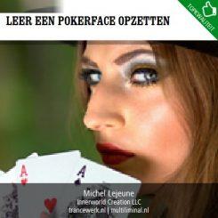 Leer een pokerface opzetten