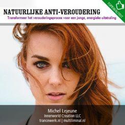 Natuurlijke anti-veroudering