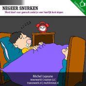 Negeer snurken