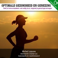 Optimale gezondheid en genezing