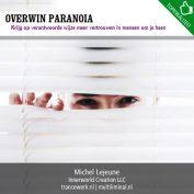 Overwin paranoia