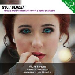 Stop blozen