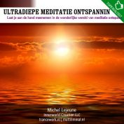 Ultradiepe meditatie ontspanning