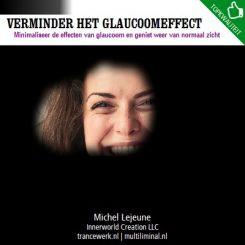 Verminder het glaucoomeffect