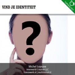 Vind je identiteit