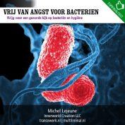 Vrij van angst voor bacterien