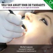Vrij van angst voor de tandarts