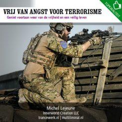 Vrij van angst voor terrorisme