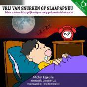 Vrij van snurken of slaapapneu
