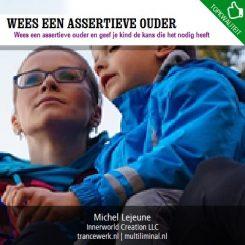 Wees een assertieve ouder
