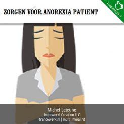 Zorgen voor anorexia patient