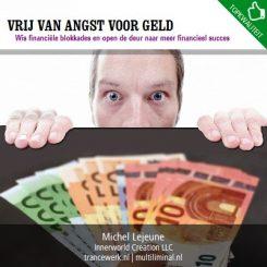 Vrij van angst voor geld