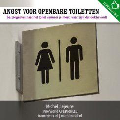 Angst voor openbare toiletten