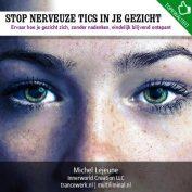 Stop nerveuze tics in je gezicht