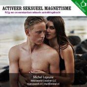 Activeer seksueel magnetisme
