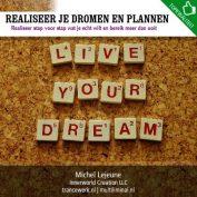 Realiseer je dromen en plannen